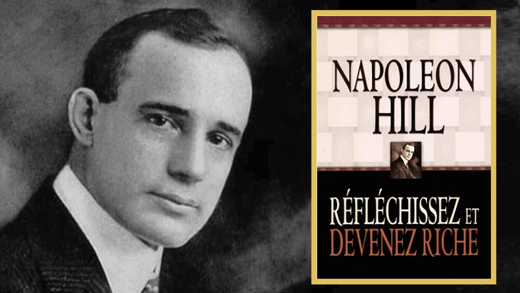 Réfléchissez et devenez riche – Napoleon Hill